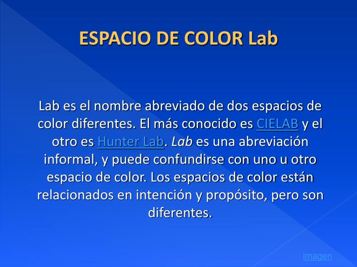 ESPACIO DE COLOR Lab