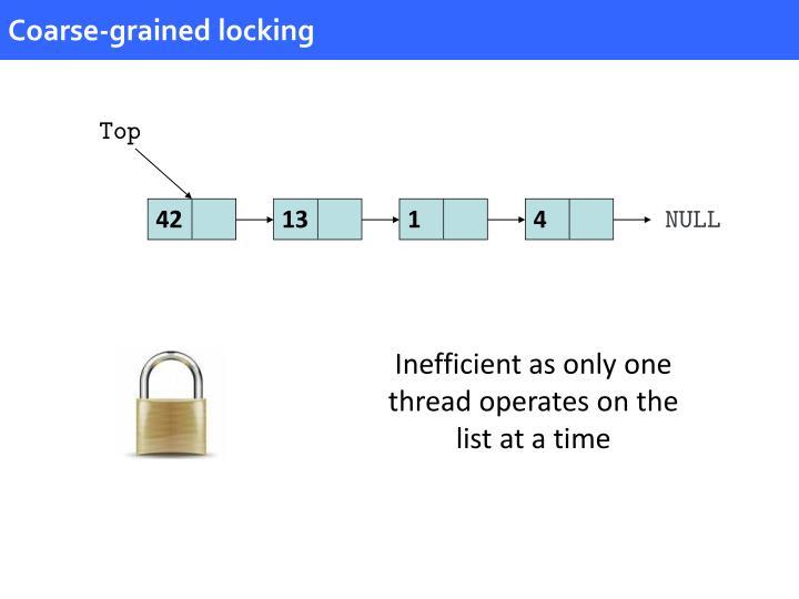 Coarse-grained locking