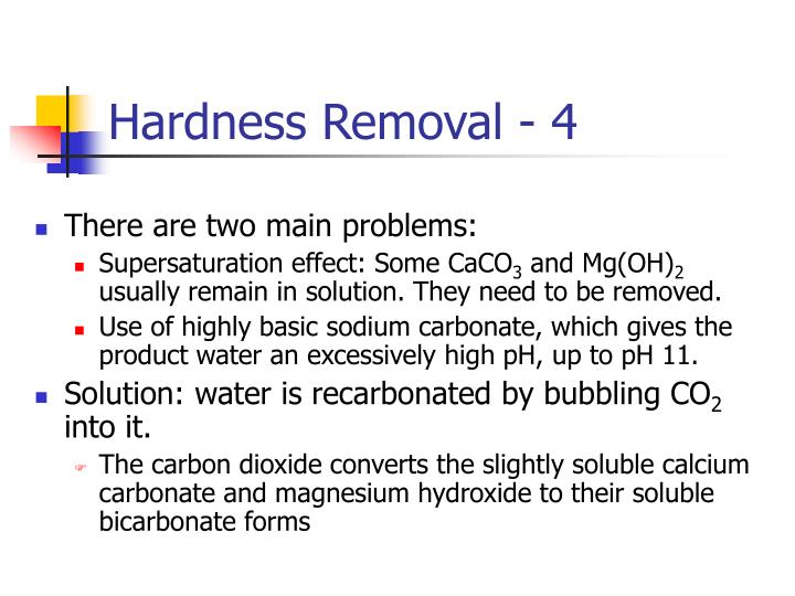 Hardness Removal - 4