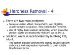 hardness removal 4