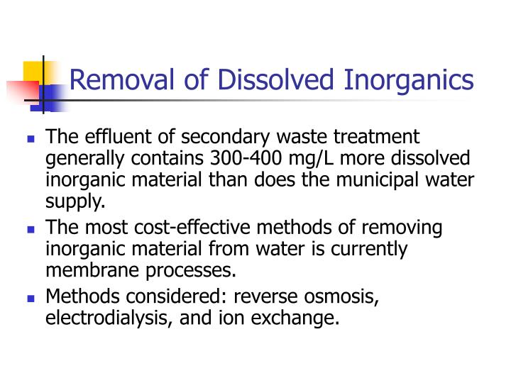 Removal of Dissolved Inorganics