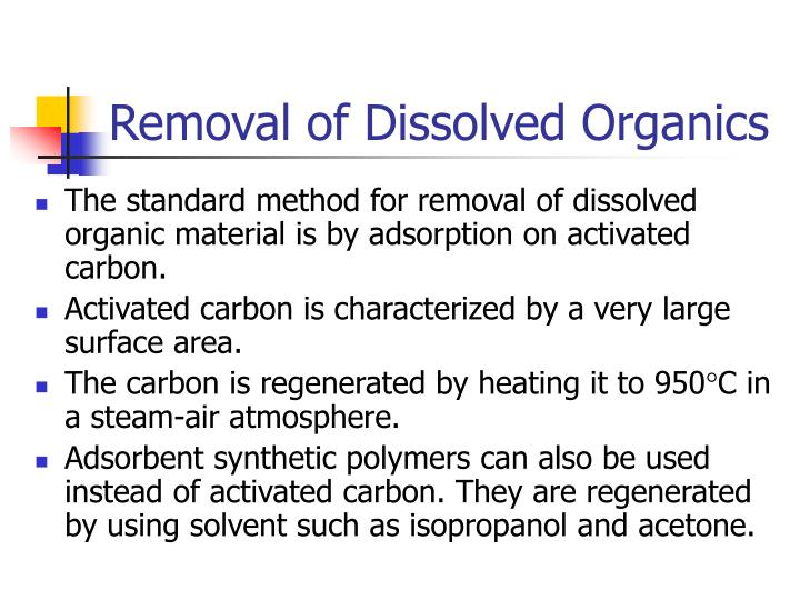 Removal of Dissolved Organics