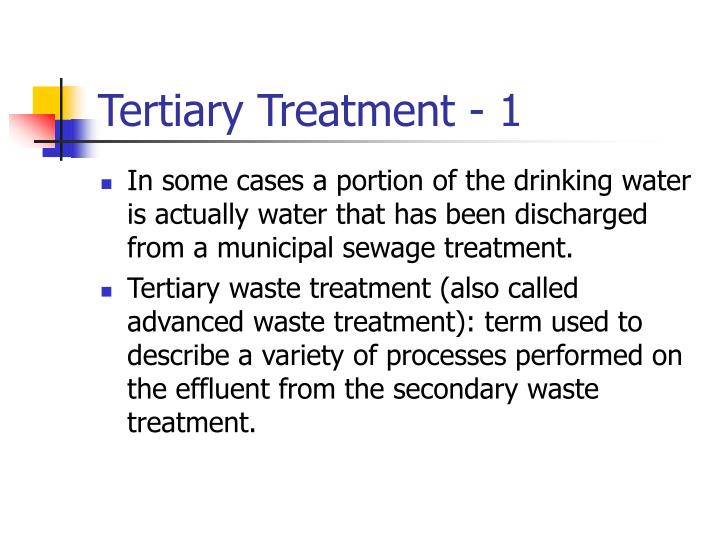 Tertiary Treatment - 1