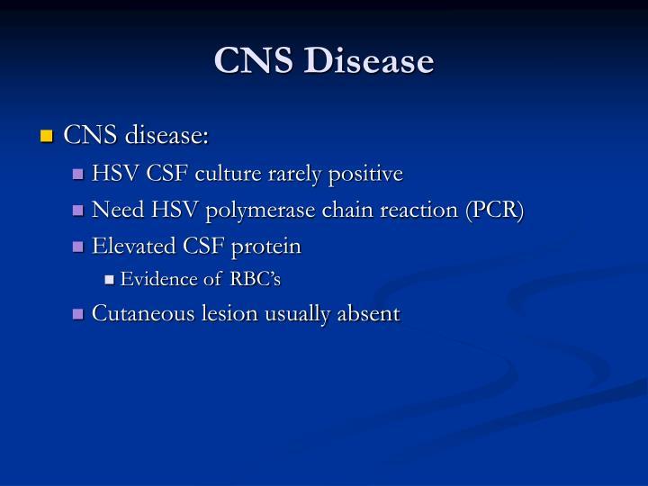 CNS Disease