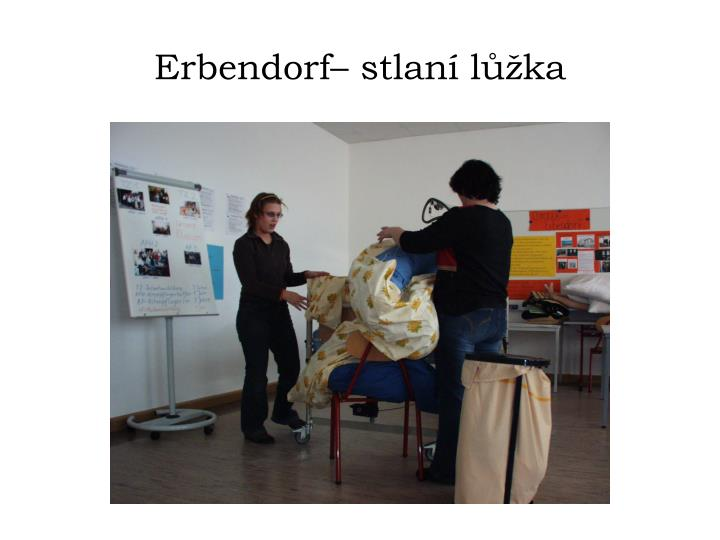 Erbendorf– stlaní lůžka