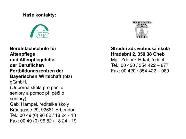 Naše kontakty: