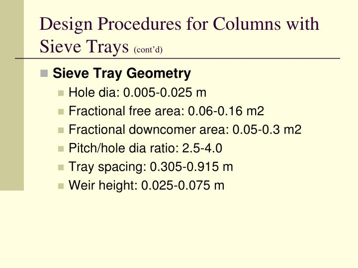 Design Procedures for Columns with Sieve Trays