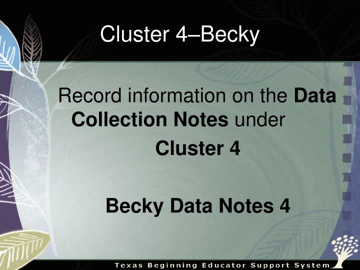 Cluster 4–Becky