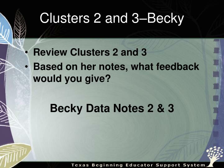 Clusters 2 and 3–Becky