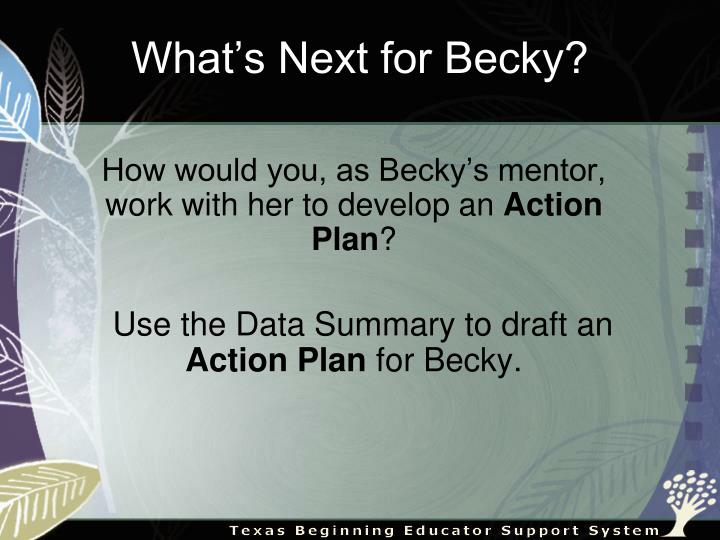 What's Next for Becky?