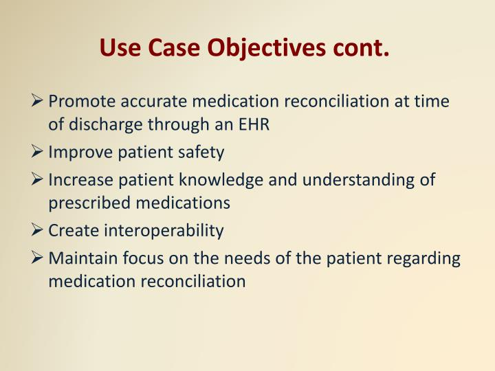 Use Case Objectives cont.