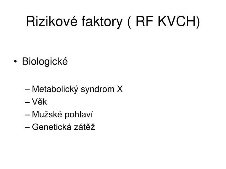 Rizikové faktory ( RF KVCH)