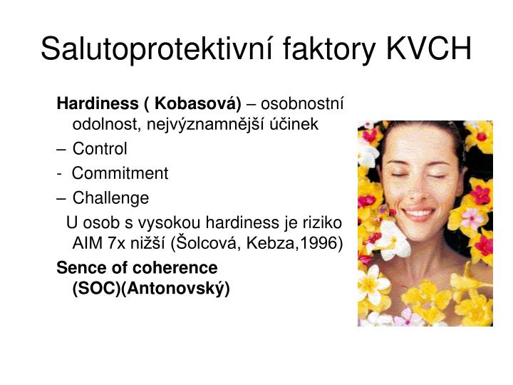 Salutoprotektivní faktory KVCH