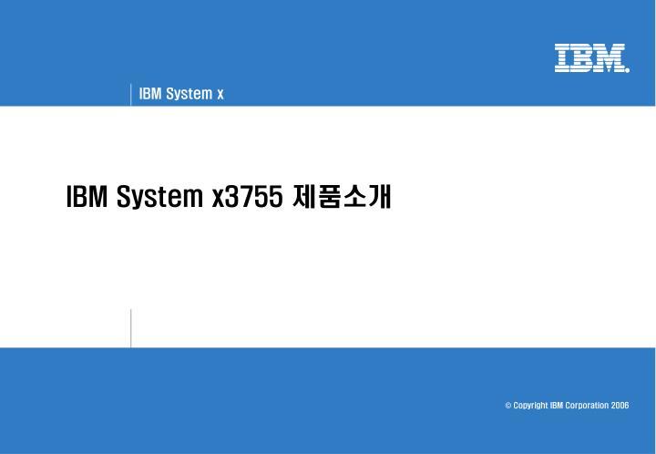 IBM System x3755