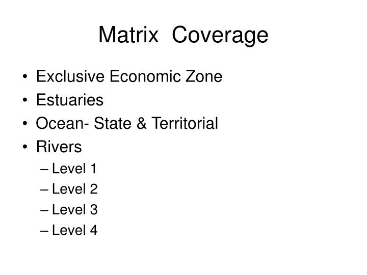Matrix  Coverage