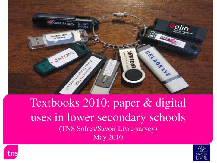 Textbooks 2010: paper & digital
