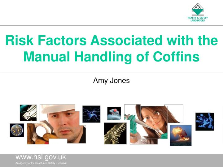 Risk factors associated with the manual handling of coffins