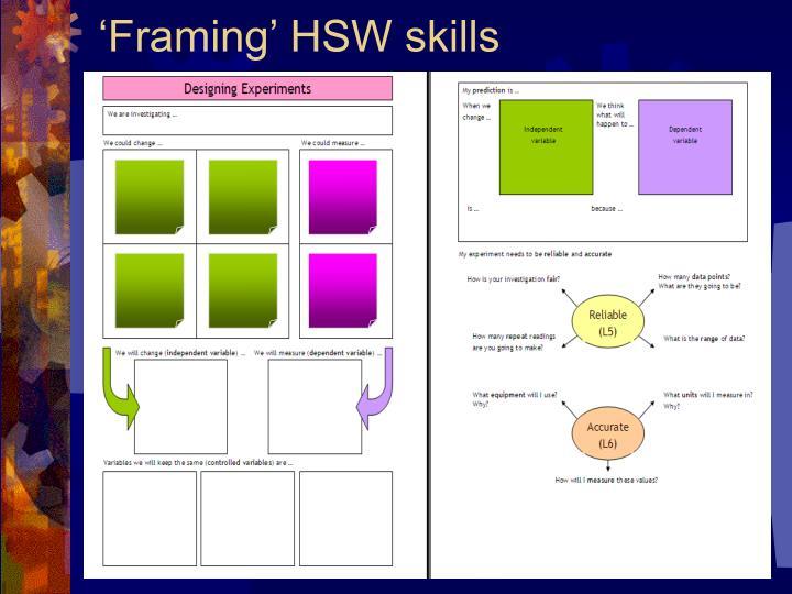 'Framing' HSW skills