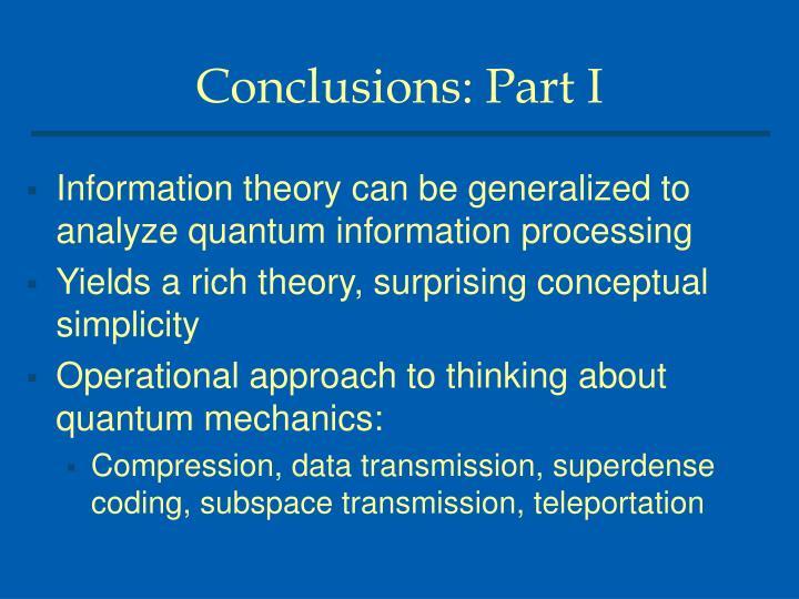 Conclusions: Part I