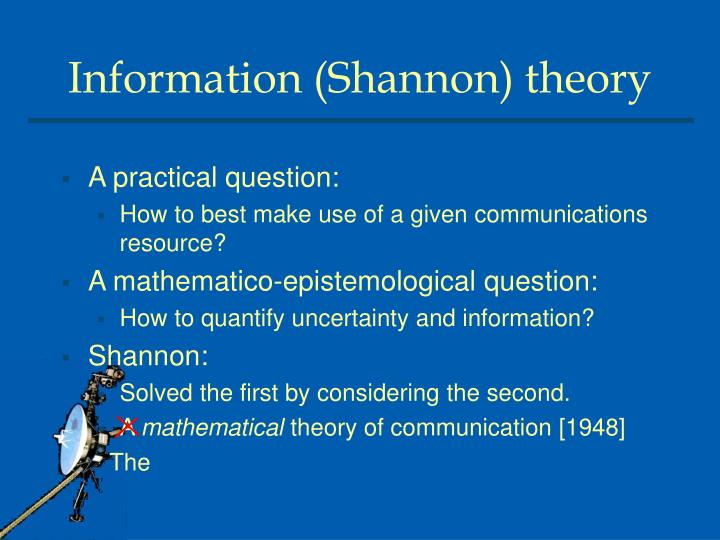 Information (Shannon) theory