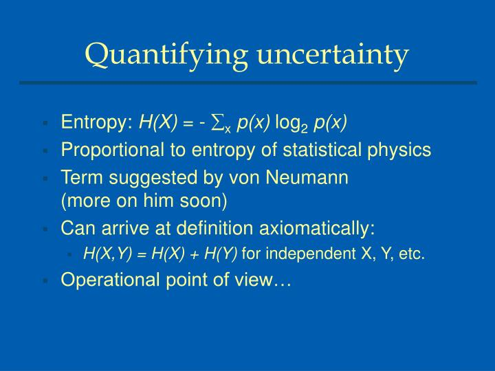 Quantifying uncertainty