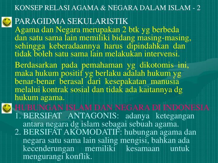 KONSEP RELASI AGAMA & NEGARA DALAM ISLAM - 2