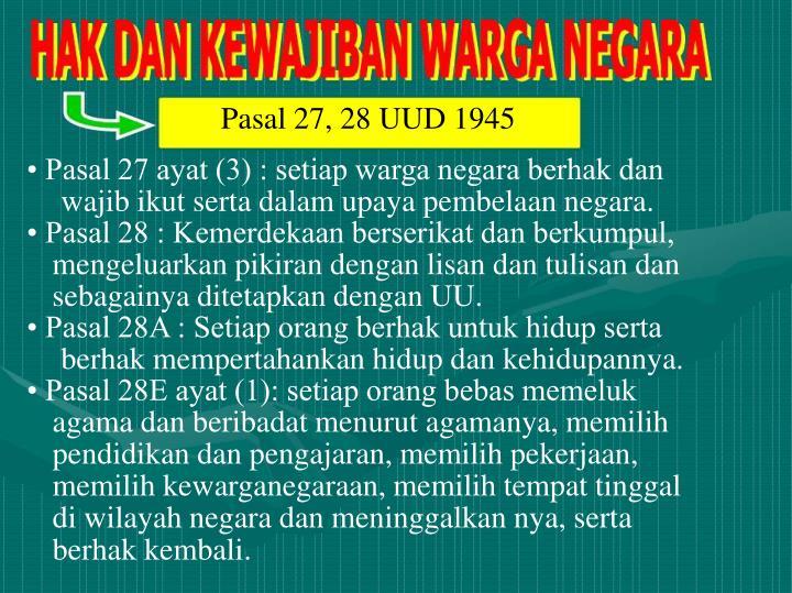 Pasal 27, 28 UUD 1945
