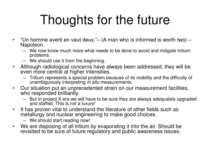Thoughts for the future