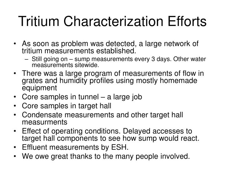 Tritium characterization efforts