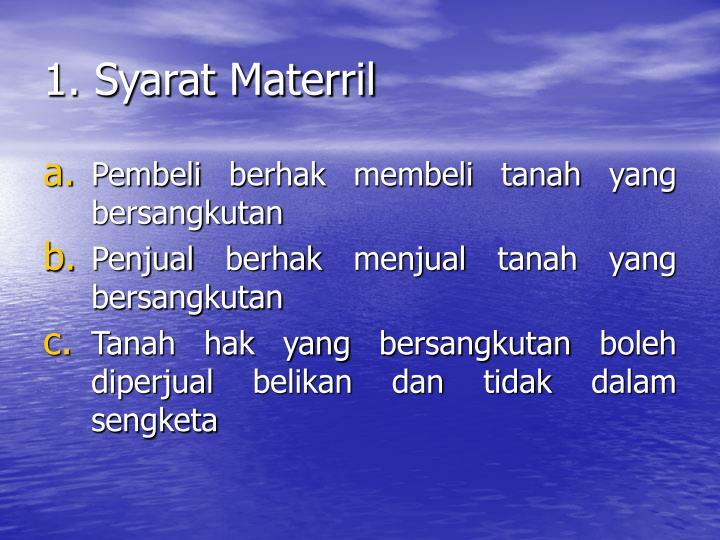 1. Syarat Materril