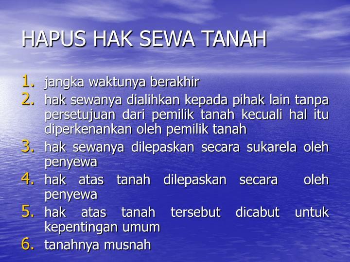 HAPUS HAK SEWA TANAH