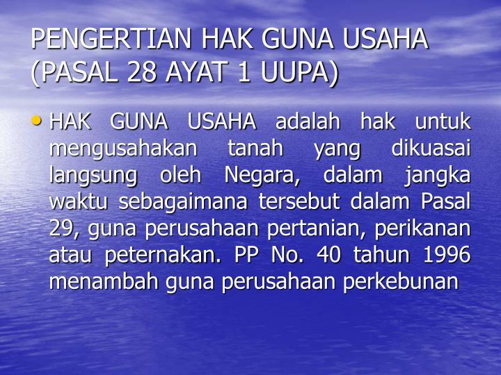 PENGERTIAN HAK GUNA USAHA (PASAL 28 AYAT 1 UUPA)