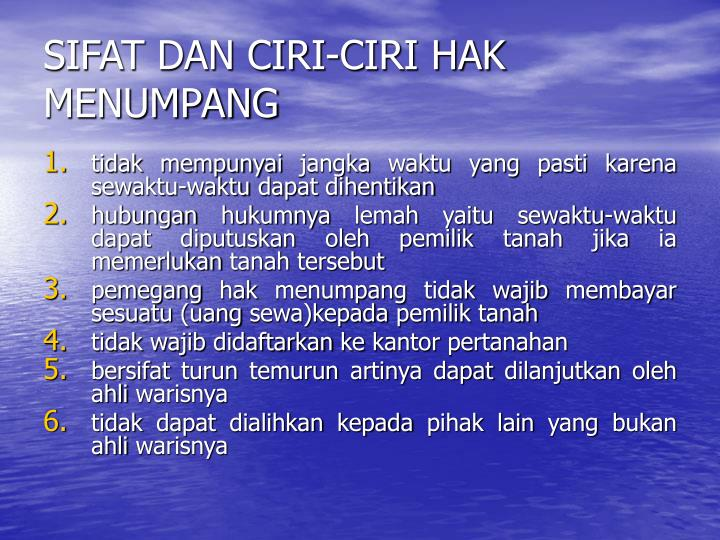 SIFAT DAN CIRI-CIRI HAK MENUMPANG