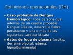 definiciones operacionales dh