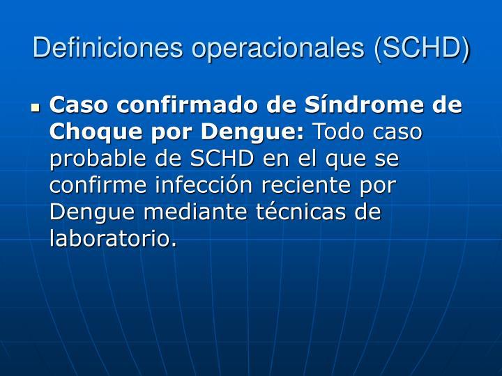 Definiciones operacionales (SCHD)