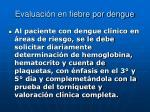 evaluaci n en fiebre por dengue2