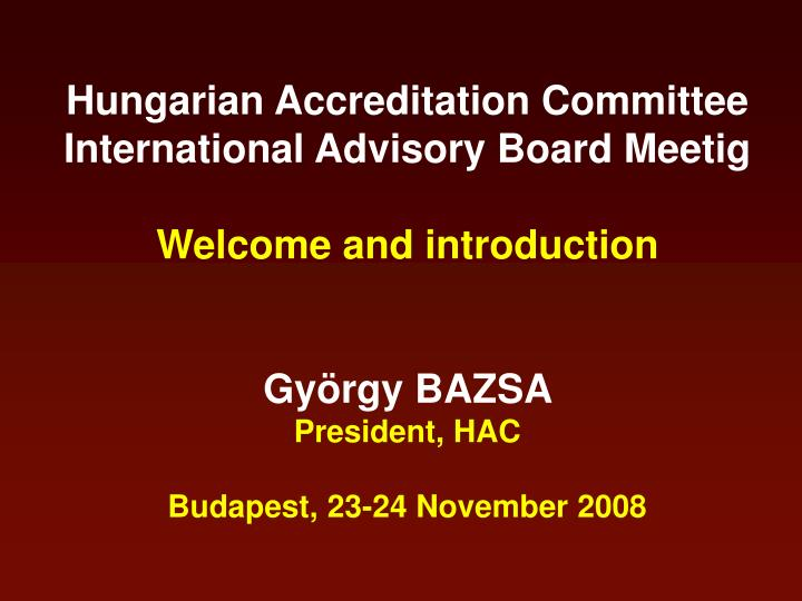 Hungarian Accreditation Committee