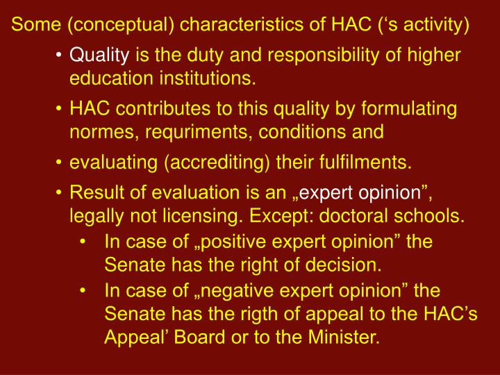 Some (conceptual) characteristics of HAC ('s activity)