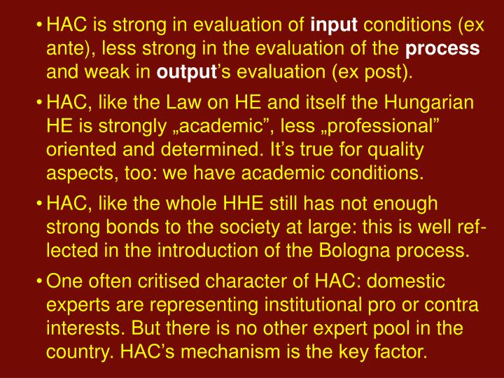 HAC is strong in evaluation of