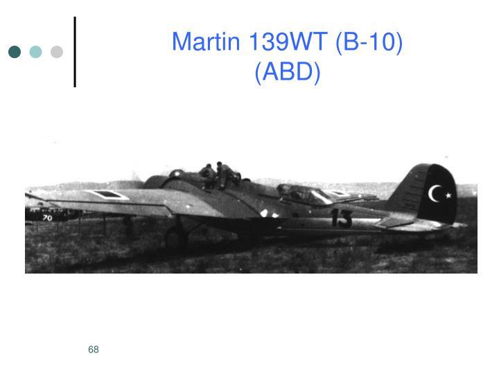 Martin 139WT (B-10)