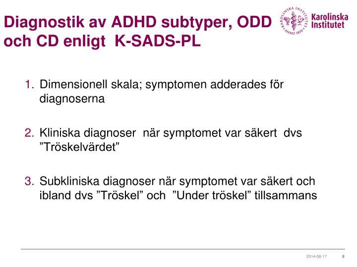 Diagnostik av ADHD subtyper, ODD