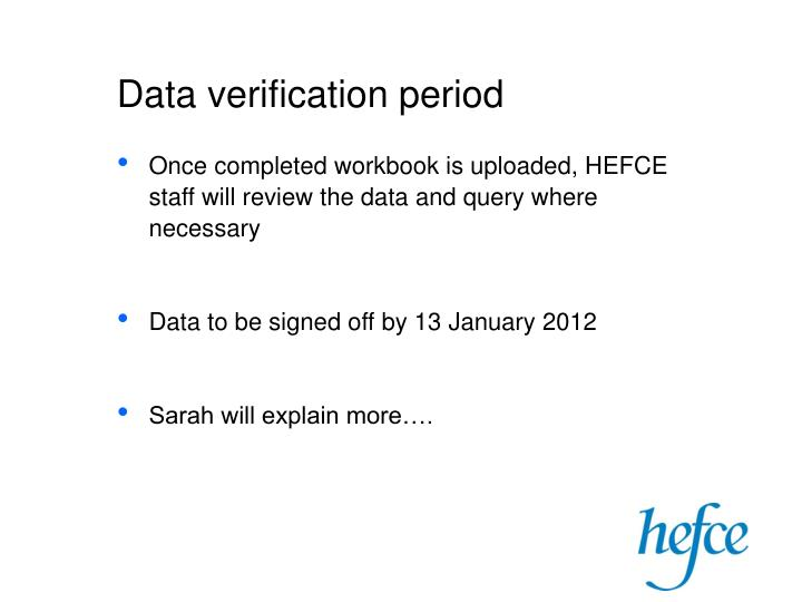 Data verification period