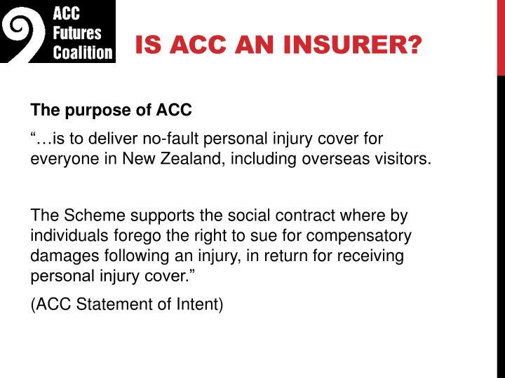 Is ACC an insurer?