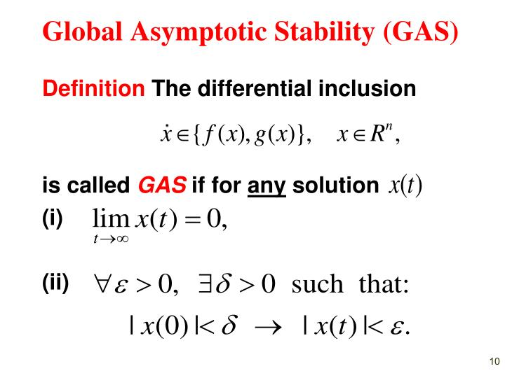 Global Asymptotic Stability (GAS)