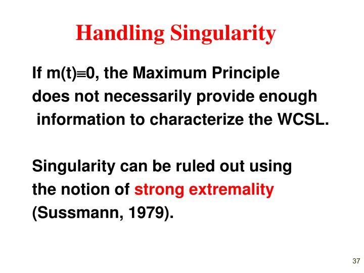 Handling Singularity