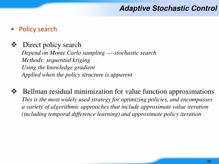 Adaptive Stochastic Control