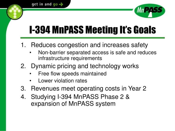 I-394 MnPASS Meeting It's Goals
