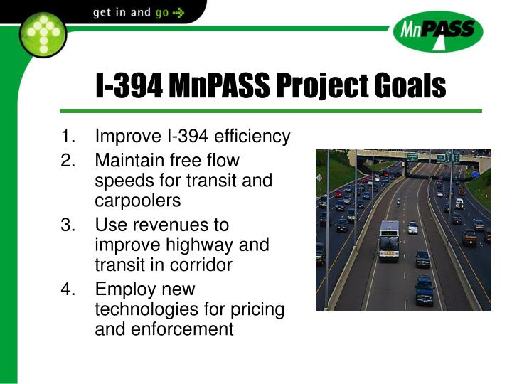 I-394 MnPASS Project Goals