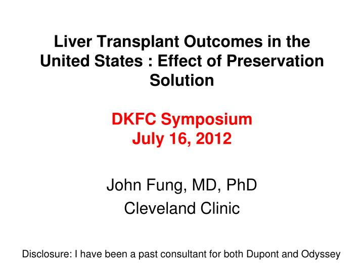 Liver Transplant Outcomes in the United States : Effect of Preservation Solution