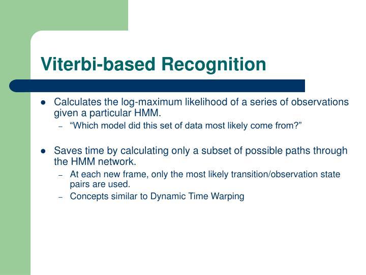 Viterbi-based Recognition
